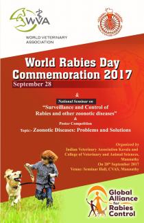 "World Rabies Day Commemoration 2017 September 28 &  National Seminar  on  ""Surveillance and Control of Rabies and other zoonotic diseases"" &  Poster Competition Topic:- Zoonotic Diseases: Problems and Solutions  Organized by Indian Veterinary Association Kerala and  College of Veterinary and Animal Sciences, Mannuthy On 28th September 2017 Venue: Seminar Hall, CVAS, Mannuthy"